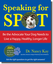 Speaking for Spot: Be the Advocate Your Dog Needs to Live a Healthy, Happy, Longer Lifeby Dr. Nancy KayBook04$19.95